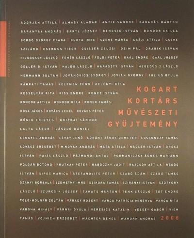 Fertőszögi Péter  (Szerk.) - KOGART Kortárs Művészeti Gyűjtemény 2008