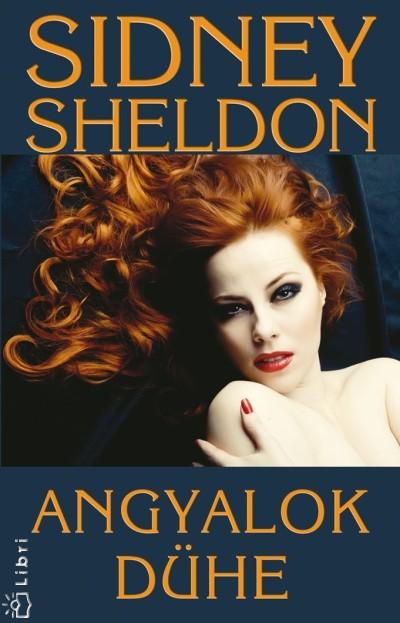 Sidney Sheldon - Angyalok dühe