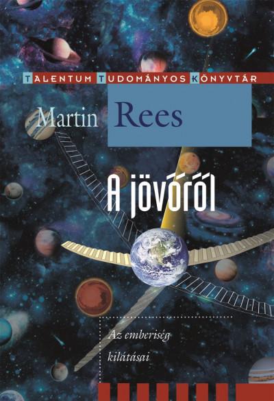 Martin Rees - A jövőről