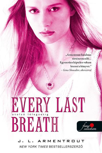 Jennifer L Armentrout - Every Last Breath - Utolsó lélegzetig
