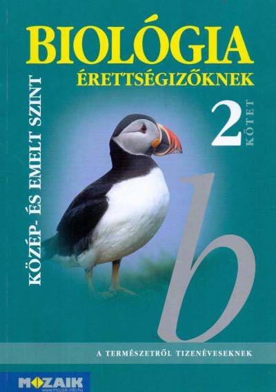 Dr. Szerényi Gábor - Biológia érettségizőknek 2. kötet - tankönyv