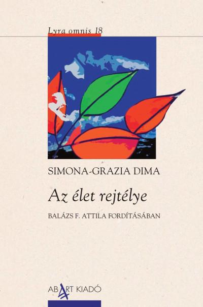 Simona-Grazia Dima - Az élet rejtélye