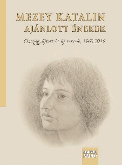 Mezey Katalin - Ajánlott énekek