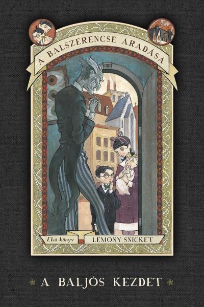 Lemony Snicket - A balszerencse áradása 1. - A baljós kezdet