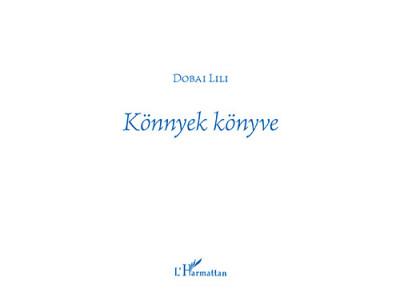 Dobai Lili - Könnyek könyve