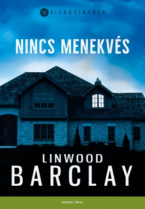 Linwood Barclay - Nincs menekv�s