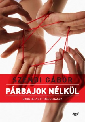 Szendi G�bor - P�rbajok n�lk�l