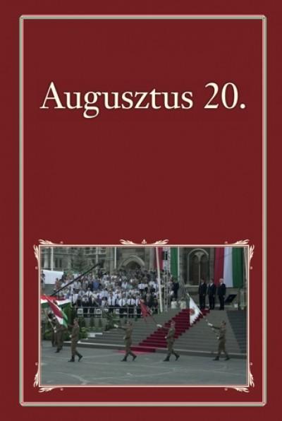 Szigethy Gábor  (Szerk.) - Augusztus 20.