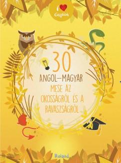 30 angol-magyar mese az okosságról és a ravaszságról