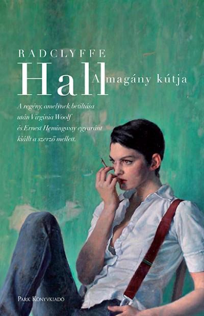 Hall Radclyffe - A magány kútja