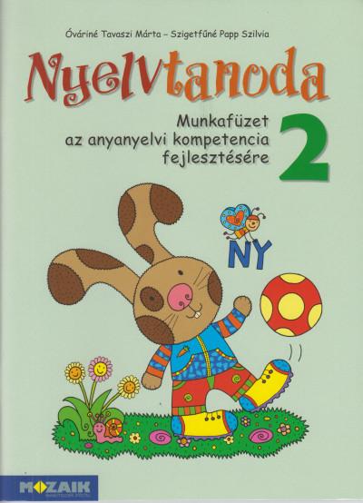 - Nyelvtanoda 2. - Munkafüzet az anyanyelvi kompetencia fejlesztésére