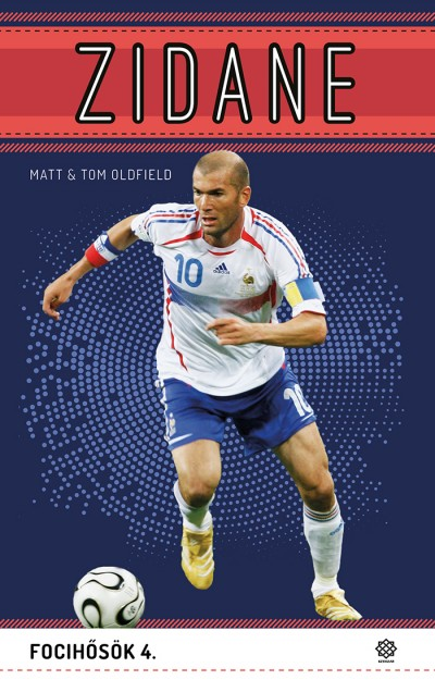 Matt Oldfield - Tom Oldfield - Zidane