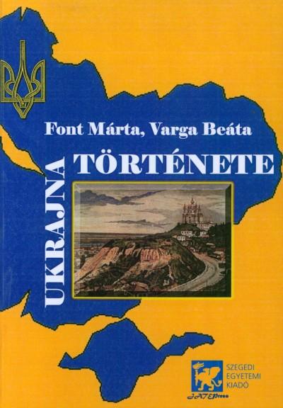 Font Márta - Ukrajna története