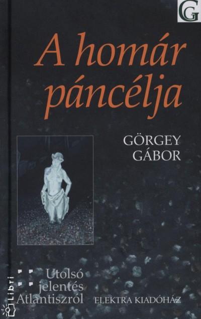 Görgey Gábor - A homár páncélja