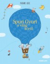 Marianne Dubuc - Spuri Gyuri a világ körül