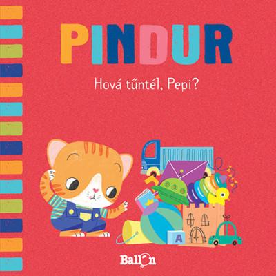 - Pindur - Hová tűntél, Pepi?