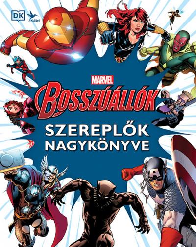 Alan Cowsill - John Tomlinson - Marvel: Bosszúállók - Szereplők nagykönyve
