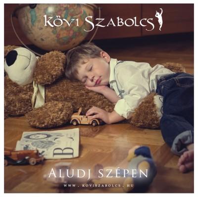 Kövi Szabolcs - Aludj szépen - karton tokos CD