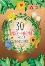Lengyel Orsolya  (Szerk.) - 30 angol-magyar mese a természetről