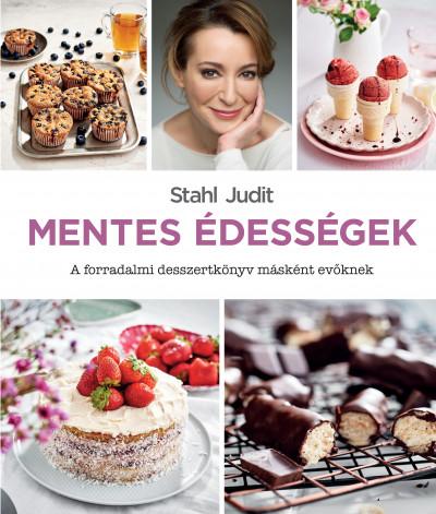 Stahl Judit - Mentes édességek