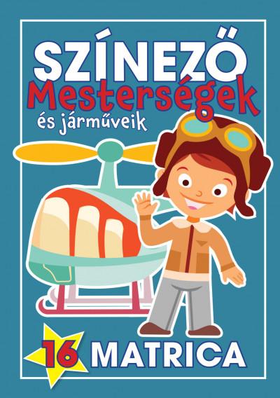 Navratyil Edina  (Összeáll.) - Színező - Mesterségek és járműveik - Fiúk
