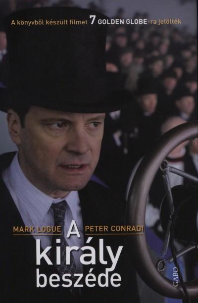 Peter Conradi - Mark Logue - A király beszéde