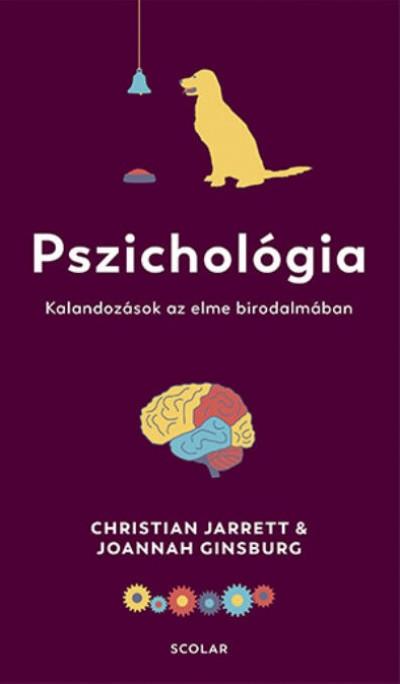 Joannah Ginsburg - Christian Jarrett - Pszichológia