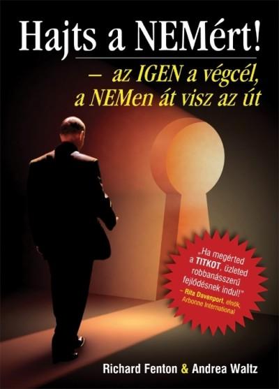 Richard Fenton - Andrea Waltz - Hajts a NEMért!