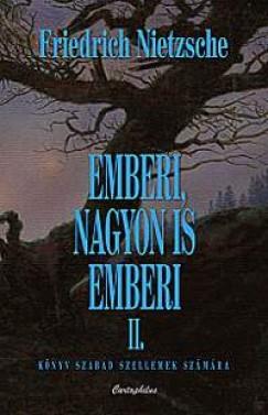 EMBERI, NAGYON IS EMBERI II.