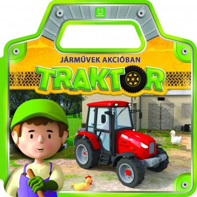 Anna Podgórska - Járművek akcióban - Traktor