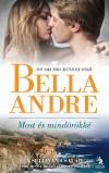 Bella Andre - Most �s mind�r�kk�