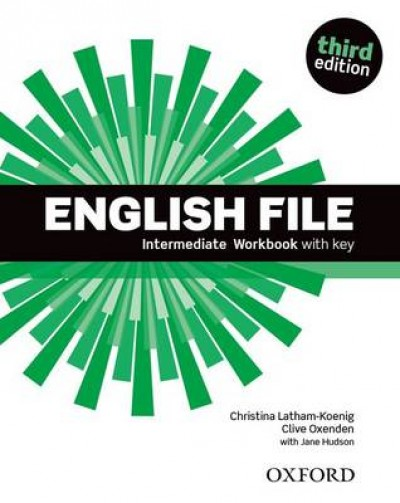 Christina Latham-Koenig - Clive Oxenden - English File Intermediate Workbook with key - Third edition