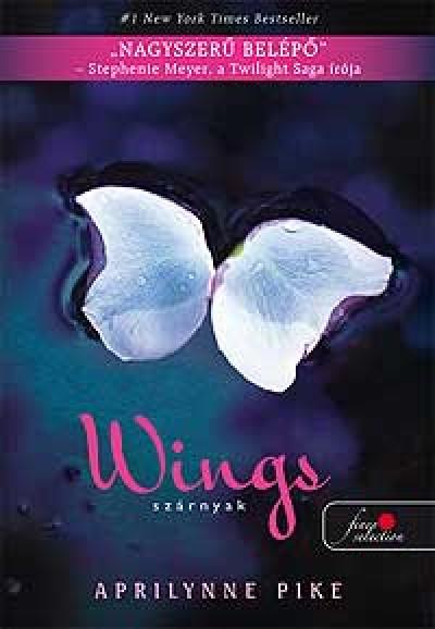 Aprilynne Pike - Wings - Szárnyak