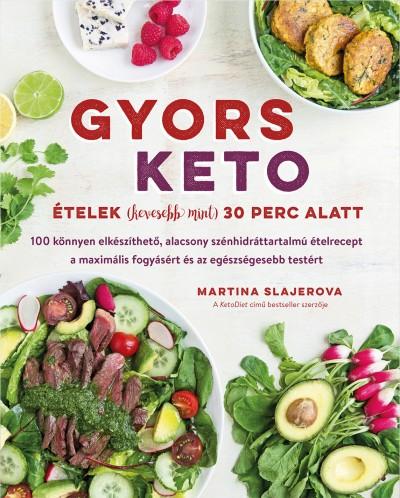 Martina Slajerova - Gyors keto ételek (kevesebb mint) 30 perc alatt