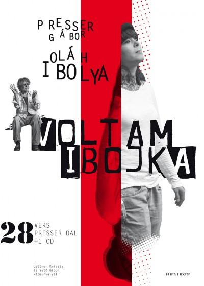Oláh Ibolya - Presser Gábor - Voltam Ibojka