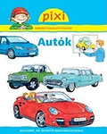 PIXI FÜZETEI - Autók