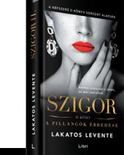 Lakatos Levente - Szigor II. kötet